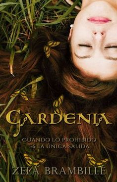 Gardenia © (TG #1) - Gardenia © #wattpad #chick-lit