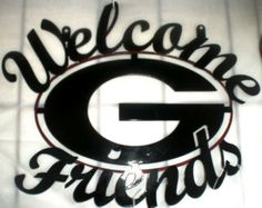 "UGA Welcome ""G"" Friends Sign"
