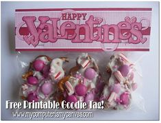 75 Valentines Day Free Printables ... goodie bag topper