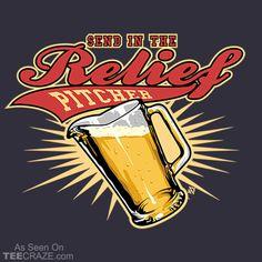 Relief Pitcher T-Shirt - https://teecraze.com/design/relief-pitcher-t-shirt/ - Designed by lordprofits  #TCRZ #beer #drinking