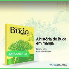 """#Lançamento  A História de Buda é a minha super dica, pois hoje é comemorado o Dia de Buda no Japão! ;-) :-D   """"A História de Buda em Mangá"""" reconstitui a peregrinação do jovem príncipe Sidarta e sua busca pela verdade.   A novidade fica por conta das ilustrações. O livro é um Mangá!   Não deixe de conferir!!! -> http://profhorac.io/f"""