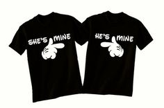 Black t-shirt --> She's mine, He's mine. Buy it here: http://justbestylish.com/16-t-shirts-with-the-best-quotes-ever/8/