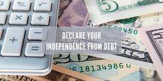 Declare Independence From Debt Through Refinance
