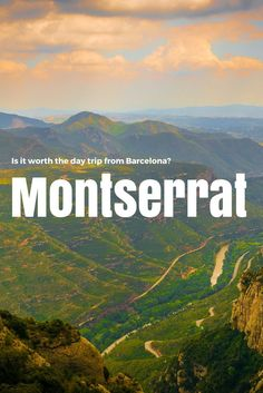Montserrat – Is it Worth a Day Trip from Barcelona?