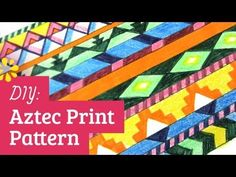 How to draw an Aztec print pattern (youtube tutorial)
