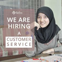 We are looking for a Customer Service for qualification :  - Female  - Graduate from SMU/K  - 18 - 25 years old  - Have inisiative, comunicative, fast response    more information visit http://www.refiza.com/jobs/