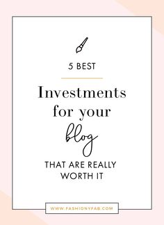 Today I want to share with you the 5 things you should consider investing in for your blog if you are ready to take that crucial step.