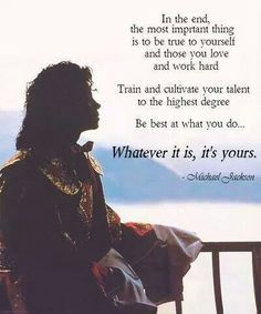Michael Jackson quote                                                                                                                                                      Mehr