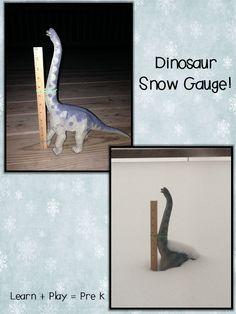 Dinosaur Snow Gauge! Learn + Play = Pre K