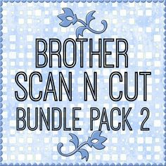Product Categories Brother Scan n Cut