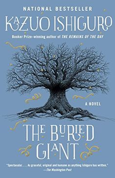 The Buried Giant by Kazuo Ishiguro. 2015.