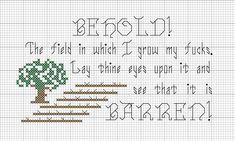 [PATTERN] Another field, barren of f*cks. Pattern as requested. Cross stitch pattern