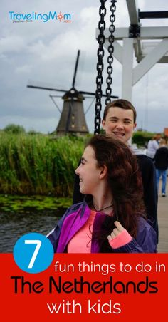 Known for its windmills and canals, the Netherlands is a very family friendly country. Here are 7 fun things to do in the Netherlands with Kids.