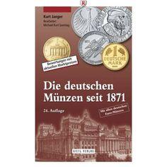 Literatur, Deutsche Münzen, Jaeger, K., Jaeger, ab 1871: Jaeger, K. . Jaeger, ab 1871. Die Deutschen Münzen seit 1871. Das… #coins