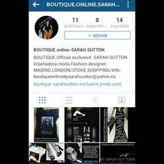 Mi nuevo IG de mi Boutique online y mis diseños, aparte del k ya tengo personal. #sarahsuttondiseñadoramoda #fashion #moda #fashionMadrid #fashionlondon