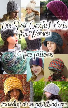 10 Pretty One Skein Hat #crochet patterns | CrochetStreet.com Really quite perfect for any time of year, these fabulous hat crochet patterns are fun and absolutely free. Fabulous shapes and textures to choose from and don strolling downtown or to the cafe.