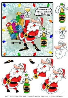 """Santa at the supermarket buying presents and Prosecco, the speech bubble say """"Prosecco is for life and not just for Christmas"""" Lots of layers for you to decoupage."""