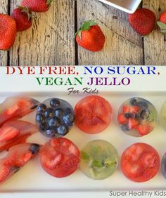 Dye Free No Sugar Vegan Jello for Kids from Super Healthy Kids #nodye #vegan #healthydessert