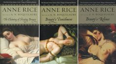Anne Rice (Roquelaure) - The Sleeping Beauty Trilogy