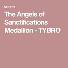 The Angels of Sanctifications Medallion - TYBRO