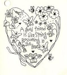 A good friend is like spring blossoming in the heart.