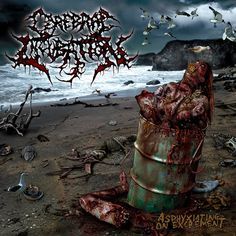Cerebral Incubation - Asphyxiating On Excrement Cds, Extreme Metal, Metal Albums, Death Metal, Slammed, Metal Art, Cover Art, Album Covers, Horror