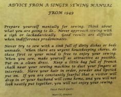 Advice from an old singer sewing manual . . . this is all shades of hilarious and awesome.