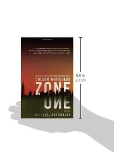 Zone One by colson whitehead, about zombies