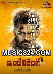 Inttelligent 2018 Telugu Movie All Audio Songs Mp3 Free Download