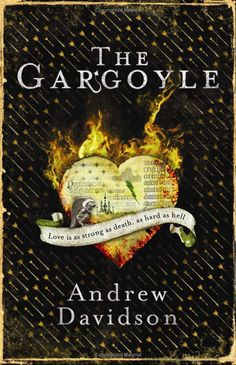 The Gargoyle by Andrew Davidson. A book club choice that we all loved. Gothic romance that makes me want to start my gargoyle collection. Books To Read, My Books, Page Turner, Fiction Books, Great Books, Amazing Books, Love Book, Book Review, Book Lovers