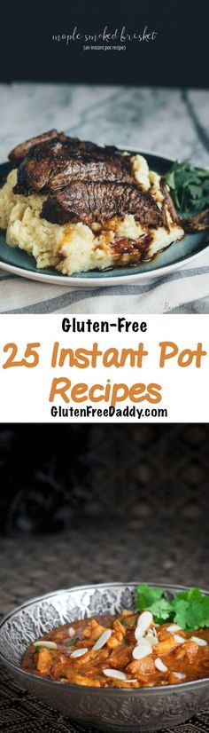 25 Gluten-Free Instant Pot Pressure Cooker Recipes - cook gluten-free meals in minutes and have it taste like it was cooked for hours.  38w