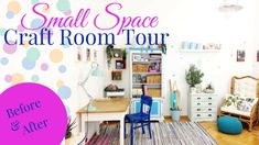 Before & After Small Space Craft Room Tour - Craft Room Makeover Week 4