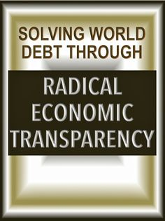 Solving World Debt Through Radical Economic Transparency David Brin, Debt, Marketing, World, Science Fiction, Books, Highlights, Technology, Future