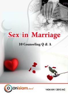 Sex In Marriage - 10 Counseling Q & A. It's free ebook, available at onislma.net