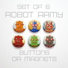 Retro Robot Buttons 1 inch or Magnets Set of 6