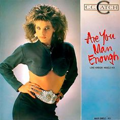 "C.C.Catch ""Are You Man Enough"" 1987"