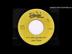 (68) Eddie Noack - If It Ain't On The Menu (Starday 201) - YouTube