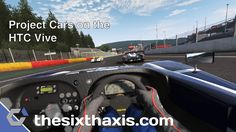 Project Cars on the HTC Vive