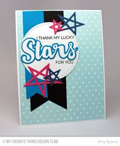 Count the Stars stamp set and Die-namics, Lucky Stars Die-namics, Stars & Wishes Die-namics, Tiny Stars Background, Fishtail Flags Layers STAX Die-namics, Wig Zag Stitched Circle STAX Die-namics - Amy Rysavy #mftstamps