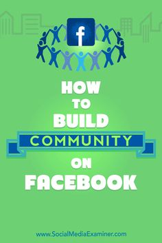 Creating a community for your business can help you reach your target audience more consistently than relying on a Facebook page alone.