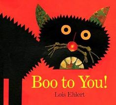 Boo to You! by Lois Ehlert - From the illustrator of Chicka Chicka Boom Boom, Lois Ehlert's Boo to You! is now available as a Classic Board Book, perfect for. Halloween Books For Kids, Halloween Stories, Theme Halloween, Halloween Night, Halloween Ideas, Preschool Halloween, Halloween Season, Scary Halloween, Happy Halloween