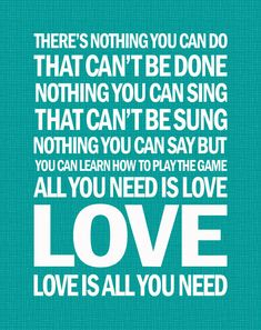 Love is all you need-the Beatles