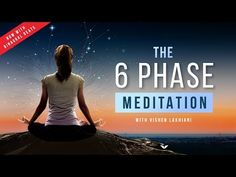 6 Phase Guided Meditation with Binaural Beats | Vishen Lakhiani - YouTube