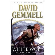 White Wolf (2003) / Skilgannon the Damned and Druss // Drenai Series