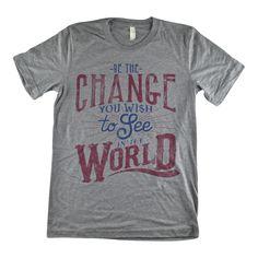 Be The Change Unisex Tee