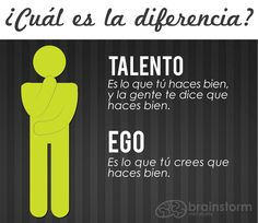 ¿Ego o talento?