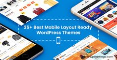 25+ Best Mobile Layout Ready WordPress Themes 2020 + Free Items Finding the best mobile-friendly WordPress theme? This is the collection of 25+ best mobile layout ready WordPress themes (and Free items bonus!) #wpthemego #mobilelayout #wordpressthemes #woocommercethemes