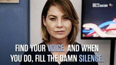 Find your voice. Greys anatomy.