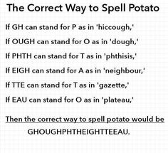 Potato doesn't deserve this. | 18 Pictures That Prove The English Language Needs To Be Stopped