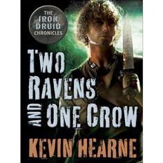 Two Ravens and One Crow: An Iron Druid Chronicles Novella   Kevin Hearne//Luke Daniels 5/5